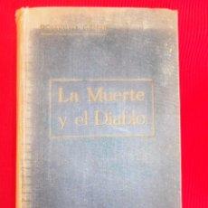 Libros antiguos: LA MUERTE Y EL DIABLO-POMPEYO GENER. Lote 56224675