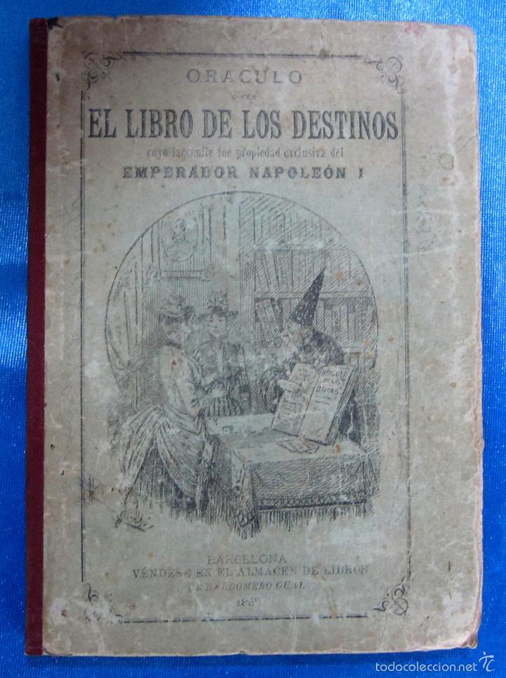 ORÁCULO O SEA, EL LIBRO DE LOS DESTINOS CON TABLA DE PREDICCIONES. VENDE BALDOMERO GUAL, 1889. (Libros Antiguos, Raros y Curiosos - Parapsicología y Esoterismo)