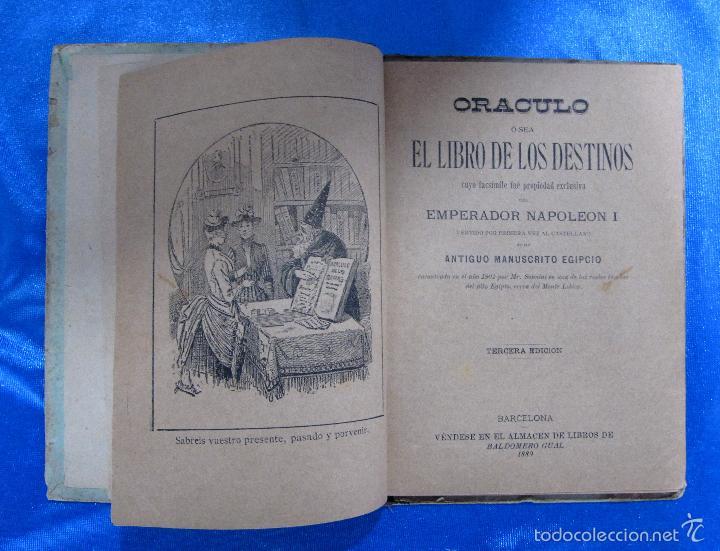Libros antiguos: ORÁCULO O SEA, EL LIBRO DE LOS DESTINOS CON TABLA DE PREDICCIONES. VENDE BALDOMERO GUAL, 1889. - Foto 3 - 57010238