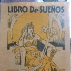 Libros antiguos: LIBRO DE SUEÑOS , PUBLICIDAD DE PILDORAS FOSTER INTERPRETACION MENSAJES 24 PÁGINAS FOLLETO. Lote 57112498