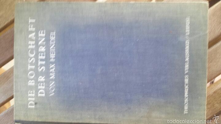 DIE BOTSCHAFT DER STERNE- VON MAX HEINDEL 1921. (Libros Antiguos, Raros y Curiosos - Parapsicología y Esoterismo)