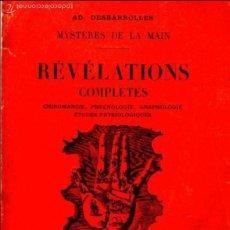 Libros antiguos: MYSTÉRES DE LA MAIN - RÉVÉLATIONS COMPLETES - QUIROMANCIA, FRENOLOGIA. GRAFOLOGÍA (1934) EN FRANCÉS. Lote 57541246
