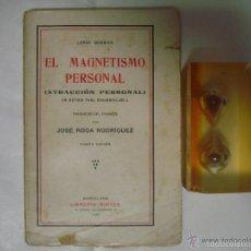 Libros antiguos: LEROY BERRIER. EL MAGNETISMO PERSONAL. LIBRERIA SINTES 1925. Lote 57625371