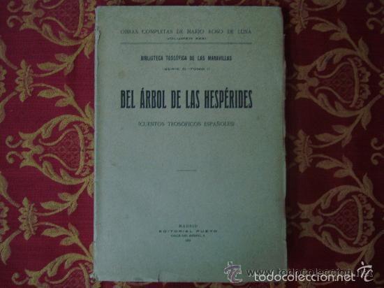 DEL ARBOL DE LAS HESPÉRIDES ( CUENTOS TEOSÓFICOS ESPAÑOLES ) POR ROSO DE LUNA.1923 (Libros Antiguos, Raros y Curiosos - Parapsicología y Esoterismo)