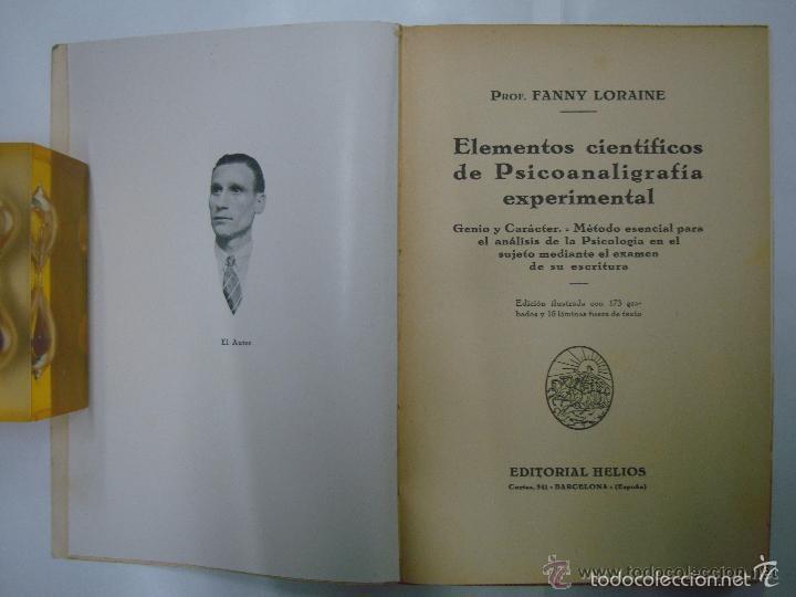 Libros antiguos: FANNY LORAINE. ELEMENTOS CIENTÍFICOS DE PSICOANALIGRAFIA.1932.GRAFOLOGIA. ILUST. - Foto 2 - 57728832
