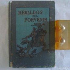 Libros antiguos: ASA OSCAR TAIT. HERALDOS DEL PORVENIR. 1917. FOLIO. MUY ILUSTRADO. PROFECIAS. Lote 57798065