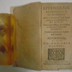 Libros antiguos: EFFEMERIDE ASTROLOGICA ET HISTORICA DEL PADRE NICOLO CAUSINO. BOLOGNA 1652.1A ED.. Lote 57992410