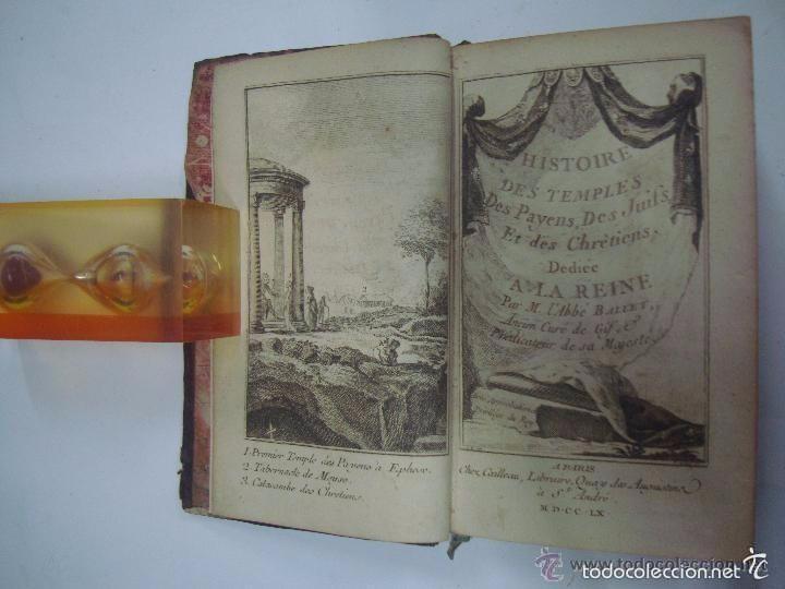 ABBÉ BALLET. HISTOIRE DES TEMPLES DES PAYENS,DES JUIFS,ET DES CHRETIENS.1760.1A ED. (Libros Antiguos, Raros y Curiosos - Parapsicología y Esoterismo)