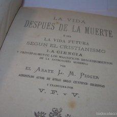 Libros antiguos: ANTIGUO LIBRO....VIDA DESPUES DE LA MUERTE O VIDA FUTURA.....AÑO..1.875. Lote 58532432
