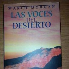 Libros antiguos: LIBRO LAS VOCES DEL DESIERTO DE MARLO MORGAN. Lote 59464770