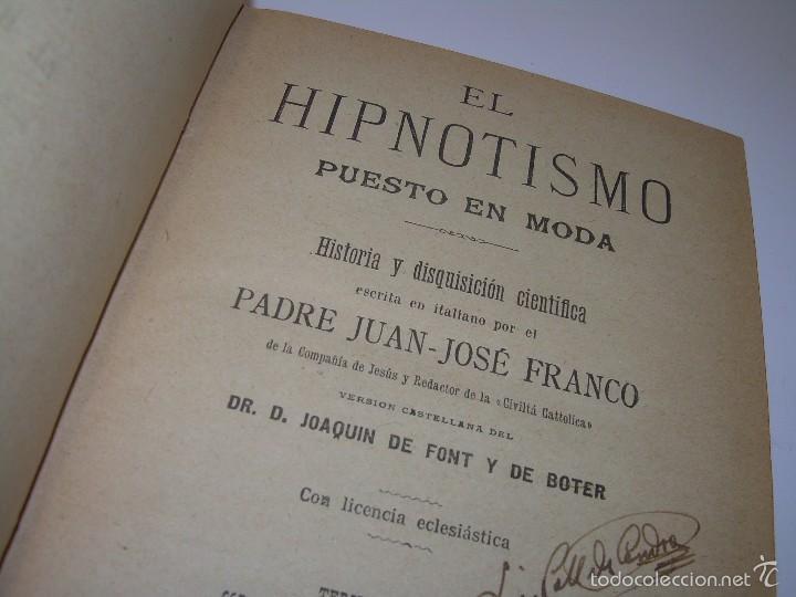 EL HIPNOTISMO PUESTO EN MODA.....AÑO..1.891 (Libros Antiguos, Raros y Curiosos - Parapsicología y Esoterismo)