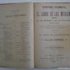 Libros antiguos: ALLAN KARDEC.EL LIBRO DE LOS MEDIUMS Y OBRAS PÁSTUMAS.1888-1896.FOLIO. ESPIRITISMO. Lote 60277131