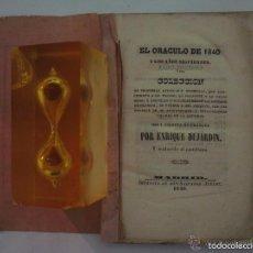 Libros antiguos: EL ORACULO DE 1840.COLECCIÓN DE PROFECIAS ANTIGUAS Y MODERNAS.1840.1A EDICIÓN.RARO. Lote 60284755