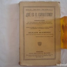Libros antiguos: ALLAN KARDEC ¿QUÉ ES EL ESPIRITISMO? CASA EDITORIAL MAUCCI. 1915.. Lote 61482783