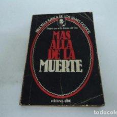 Libros antiguos: LIBRO ANTIGUO MAS ALLA DE LA MUERTE POR JIMENEZ DEL OSO EDICIONES UVE TEMAS OCULTOS. Lote 65358807