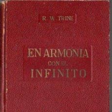 Libros antiguos: TRINE : EN ARMONÍA CON EL INFINITO (ROCH, S.F.). Lote 66238258