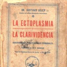 Libros antiguos: DELEY : LA ECTOPLASMA Y LA CLARIVIDENCIA (AGUILAR, S.F.). Lote 66239006
