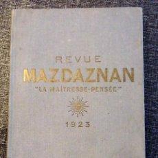 Libros antiguos: MAZDAZNAN, REVISTA INTERNACIONAL PARA LA PROPAGACION DEL ESPÍRITU ARIO (6 NÚM, PARIS 1923)- MUY RARO. Lote 69853121