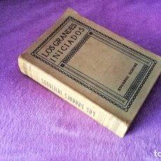 Libros antiguos: LOS GRANDES INICIADOS, EDUARDO SCHURE, JULIO GARRIDO RAMOS 1921. Lote 71562471