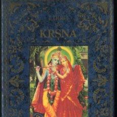 Libros antiguos: EL LIBRO DE KRSNA. LA SUPREMA PERSONALIDAD DE DIOS. Lote 72706791