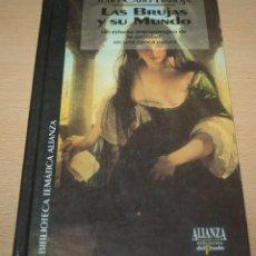 Libros antiguos: LAS BRUJAS Y SU MUNDO - UN ESTUDIO ANTROPOLÓGICO DE LA SOCIEDAD EN LA ÉPOCA OSCURA - J. CARO BAROJA. Lote 294994243