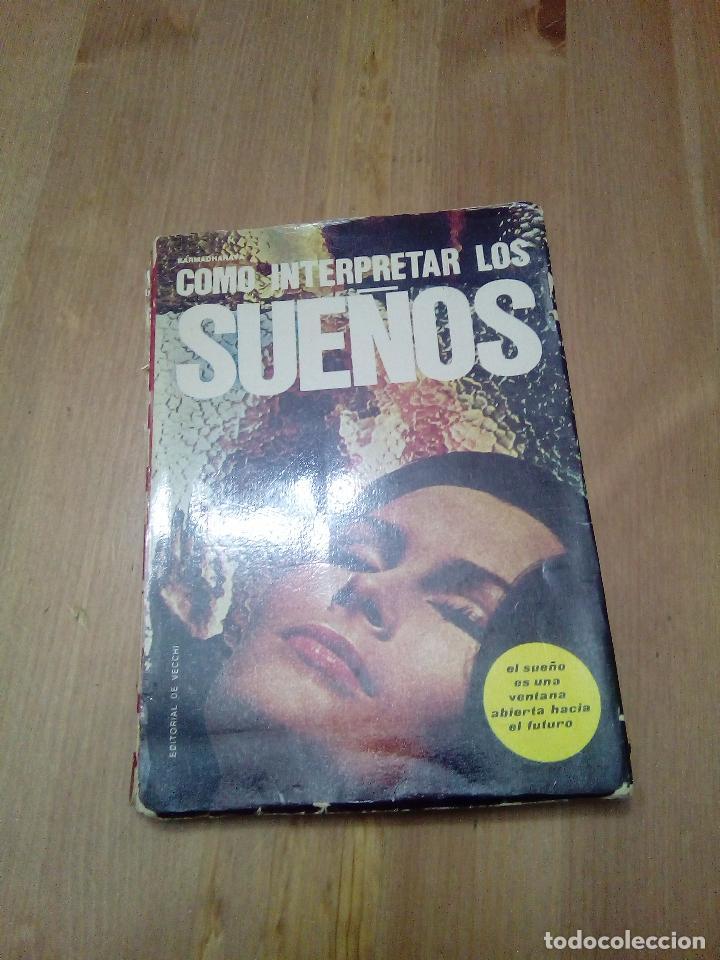 COMO INTERPRETAR LOS SUEÑOS (Libros Antiguos, Raros y Curiosos - Parapsicología y Esoterismo)
