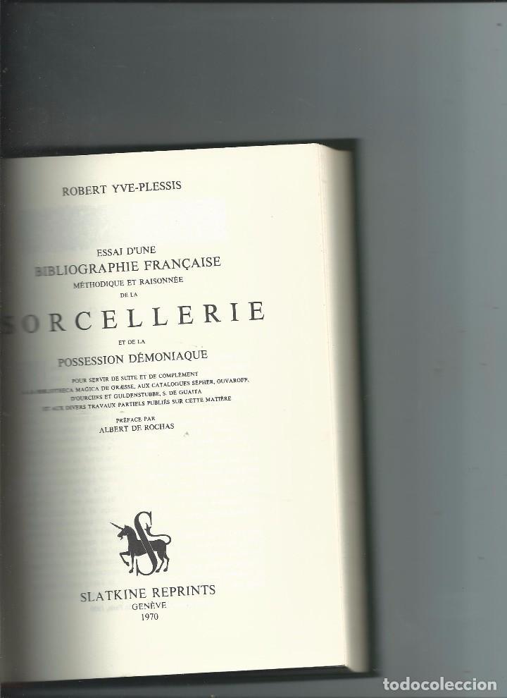 ROBERT YVE-PLESSIS. BIBLIOGRAFÍA BRUJERÍA DEMONIOS POSESIONES CIENCIAS OCULTAS (Libros Antiguos, Raros y Curiosos - Parapsicología y Esoterismo)