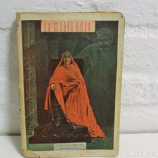 Libros antiguos: LA MAGIA ROJA. ESOTERISMO DEMONOLOGIA EDICIONES BAUZÁ 1920. Lote 76721035