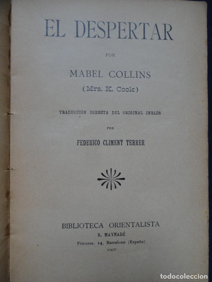 Libros antiguos: EL DESPERTAR, por Mabel Collins (Mrs. K. Cook), traducción de Federico Climent Terrer - Foto 2 - 78943889