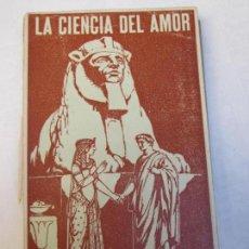Libri antichi: RIDLEY. H, LA CIENCIA DEL AMOR, LA MAGIA RELACIONADA EL AMOR,. Lote 80201021