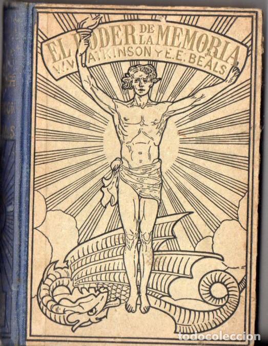 ATKINSON Y BEALS : EL PODER DE LA MEMORIA (A. ROCH, C, 1930) (Libros Antiguos, Raros y Curiosos - Parapsicología y Esoterismo)