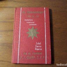 Libros antiguos: ANTIGUO LIBRO ¨MAGNETISMO-HIPNOTISMO-SUGESTIÓN¨. Lote 175709512