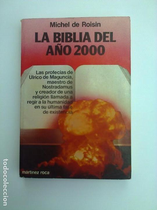LA BIBLIA DEL AÑO 2000 MICHEL DE ROISIN CATAROS MISTERIOS GRIAL ENIGMAS (Libros Antiguos, Raros y Curiosos - Parapsicología y Esoterismo)