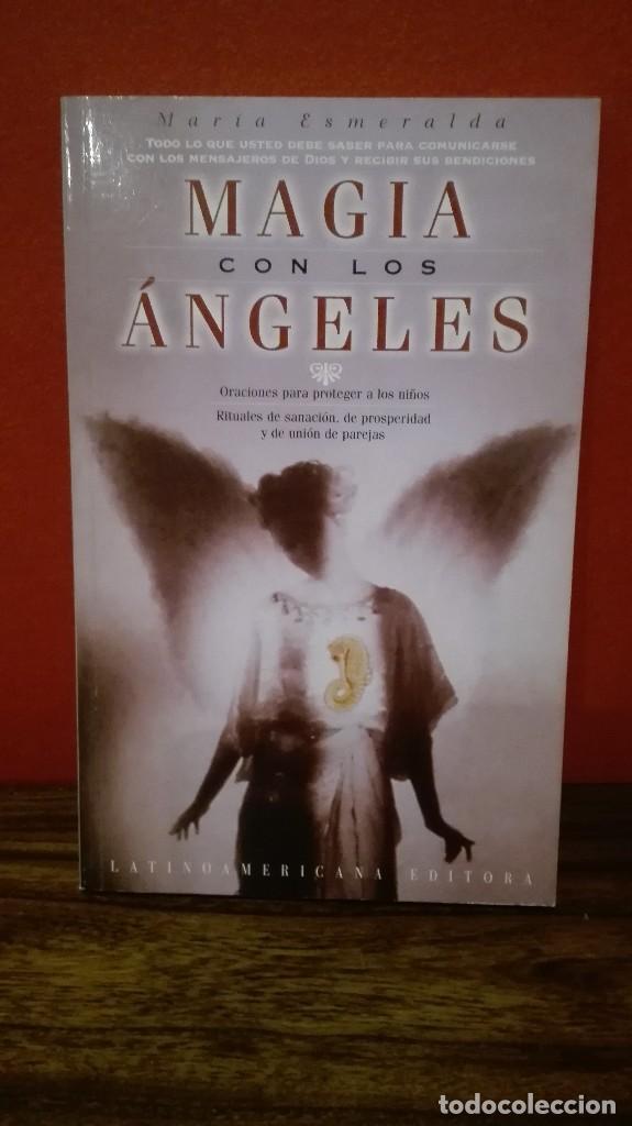 MAGIA CON LOS ANGELES (Libros Antiguos, Raros y Curiosos - Parapsicología y Esoterismo)