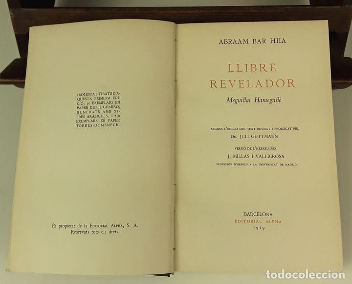 LLIBRE REVELADOR. TOMO I. ABRAAM BAR HIIA. EDIT. ALPHA. 1929. (Libros Antiguos, Raros y Curiosos - Parapsicología y Esoterismo)