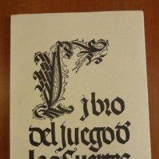 Libros antiguos: LIBRO DEL JUEGO DE LAS SUERTES - LIBRO SIGLO XVI - EDICIÓN FACSÍMIL - PERFECTO ESTADO -. Lote 86505888