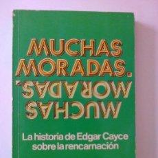 Libros antiguos: MUCHAS MORADAS LA HISTORIA DE EDGAR CAYCE SOBRE LA RENCARNACION GINA CERMINA. Lote 87078452