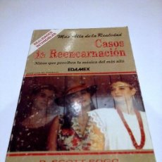Livres anciens: CASOS DE REENCARNACION SCOTT ROGO PARAPSICOLOGIA MUY RARO. Lote 89324236