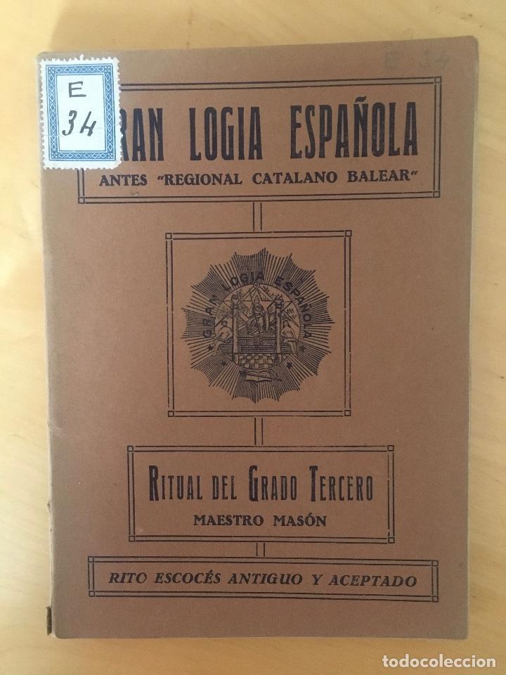 1930.- MASONERÍA. RITUAL DEL GRADO TERCERO. MAESTRO MASÓN. GRAN LOGIA ESPAÑOLA. (Libros Antiguos, Raros y Curiosos - Parapsicología y Esoterismo)