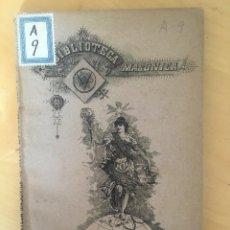 Libros antiguos: 1875.- MASONERIA. RITUAL DEL APRENDIZ MASÓN. BIBLIOTECA MASÓNICA. TOMO I. C. RUIZ ALGEBRA.. Lote 93701880