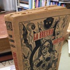 Libros antiguos: LA BRUJERÍA EN BARCELONA. Lote 93753719