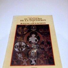 Libros antiguos: ANNIE BESANT EL SENDERO DE LA INICIACION REENCARNACION TEOSOFIA. Lote 94090720