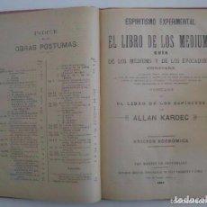 Libros antiguos: ALLAN KARDEC.EL LIBRO DE LOS MEDIUMS Y OBRAS PÁSTUMAS.1888-1896.FOLIO. ESPIRITISMO. Lote 94163950