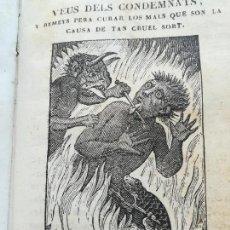 Libros antiguos: ANTIGUO LIBRO SIGLO XIX,AÑO 1847,CAMINO DEL CIELO,IMAGENES TERRORIFICAS DEL INFIERNO,CATALAN ANTIGUO. Lote 93121295