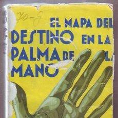 Libros antiguos: FORTUN, ELENA: EL MAPA DEL DESTINO EN LA PALMA DE LA MANO. Lote 95398451