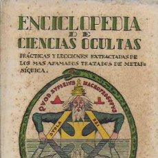 Libros antiguos: ENCICLOPEDIA DE CIENCIAS OCULTAS / S. ORTIZ. BCN : MUNDIAL, 1936. 18X12CM. 255 P.. Lote 95879691