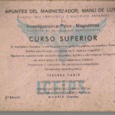 Libros antiguos: APUNTES DEL MAGNETIZADOR MANU DE LUTXI CURSO SUPERIOR PSICO-MAGNETICAS. Lote 96697967