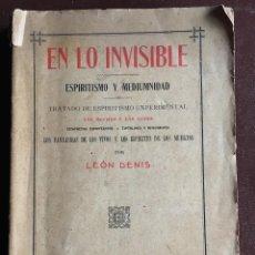 Libros antiguos: EN LO INVISIBLE POR LEÓN DENIS. Lote 97513363