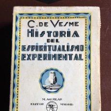 Libros antiguos: HISTORIA DEL ESPIRITUALISMO EXPERIMENTAL POR C. DE VESME . Lote 97515083
