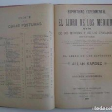 Libros antiguos: ALLAN KARDEC.EL LIBRO DE LOS MEDIUMS Y OBRAS PÁSTUMAS.1888-1896.FOLIO. ESPIRITISMO. Lote 97690799